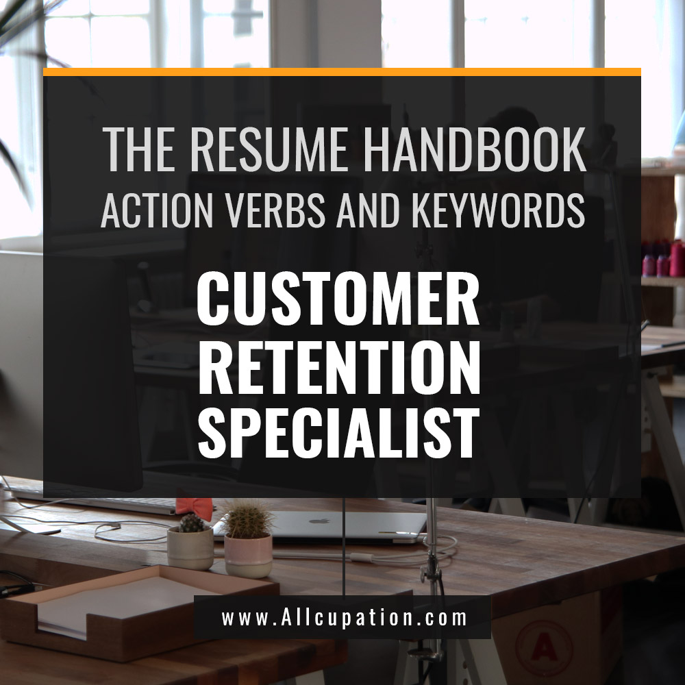 the resume handbook  customer retention specialist resume samples with action verbs and keywords