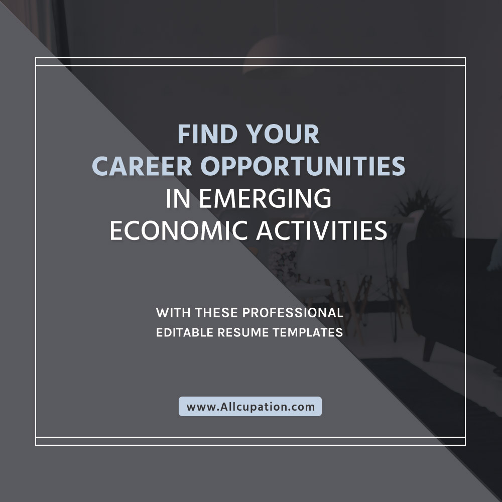 Find Your Career Opportunities In Emerging Economic Activities With
