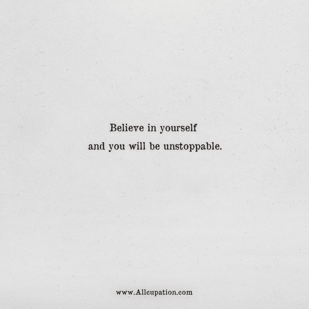 Quotes Of The Day Believe In Yourself And You Will Be Unstoppable