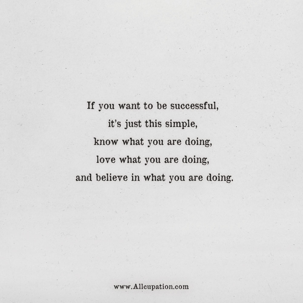 Quotes Of The Day If You Want To Be Successful Its Just This