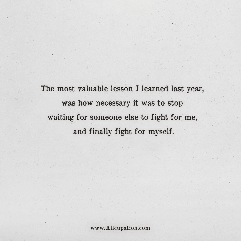 Quotes Of The Day The Most Valuable Lesson I Learned Last Year Was