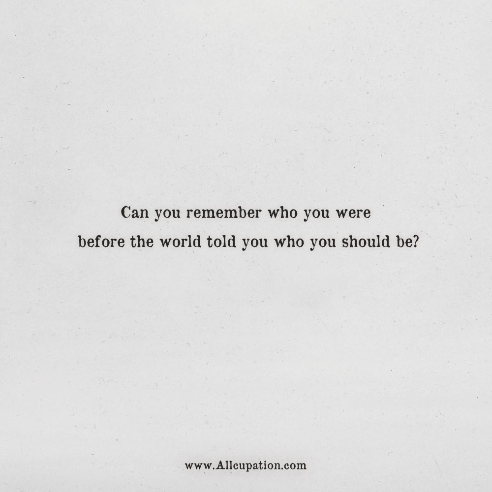 Quotes Of The Day Can You Remember Who You Were Before