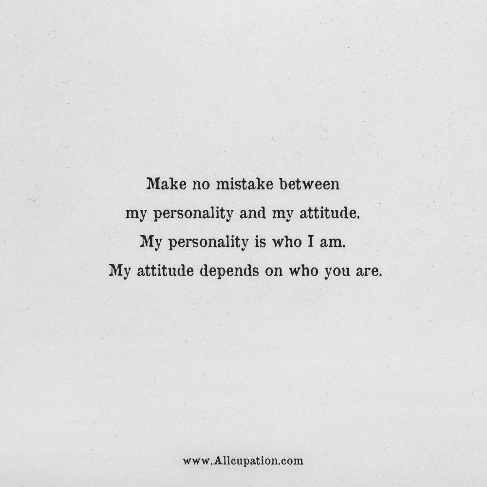 Quotes About Personality: Quotes Of The Day: Make No Mistake Between My Personality