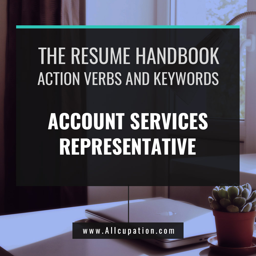 Become An Account Services Representative With These Must-Have Resume Keywords And Professional