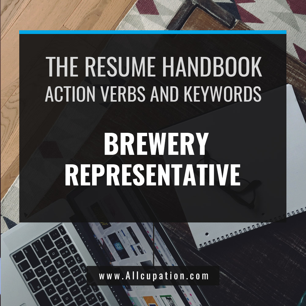 Become A Brewery Representative With These Must-Have Resume Keywords And Professional Resume