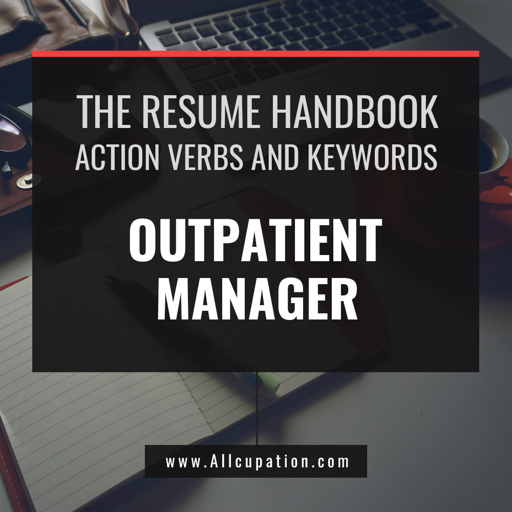 the resume handbook  outpatient manager resume keywords